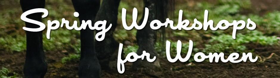 Spring Workshop Series for Women